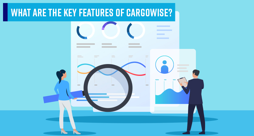 2Discover-Cargowise-key-features